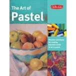 Art of Pastel:Discover Techniques for Creating Beatiful works of art in pastel